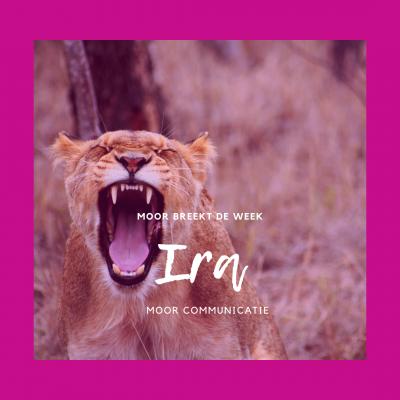 Ira: woede, gramschap, toorn en wraak