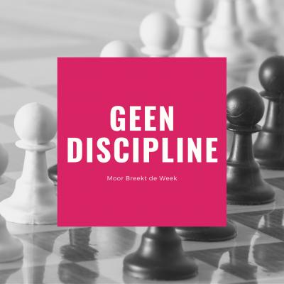 Help! Ik heb geen discipline!
